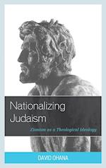 Nationalizing Judaism