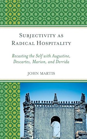 Bog, hardback Subjectivity as Radical Hospitality af John Martis