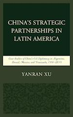 China's Strategic Partnerships in Latin America