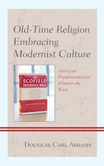 Old-Time Religion Embracing Modernist Culture