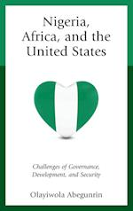 Nigeria, Africa, and the United States (African Governance and Development)