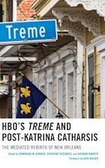 HBO's Treme and Post-Katrina Catharsis