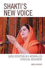 Shakti's New Voice (Explorations in Indic Traditions Theological Ethical and Philosophical)