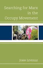 Searching for Marx in the Occupy Movement