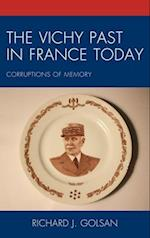 Vichy Past in France Today af Richard J. Golsan