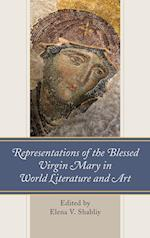 Representations of the Blessed Virgin Mary in World Literature and Art