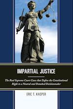 Impartial Justice