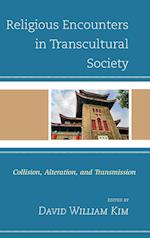 Religious Encounters in Transcultural Society (Ethnographies of Religion)