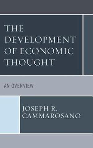 The Development of Economic Thought: An Overview
