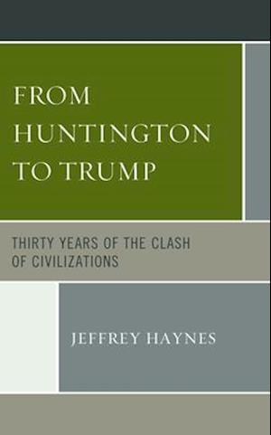 From Huntington to Trump