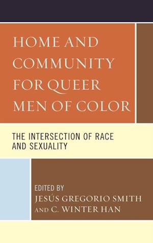Home and Community for Queer Men of Color