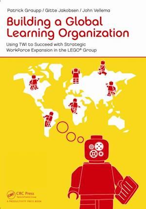 Building a Global Learning Organization af Patrick Graupp