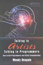 The Talking to Artists / Talking to Programmers