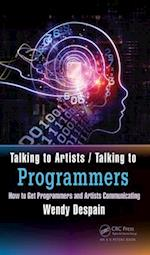 Talking to Artists / Talking to Programmers