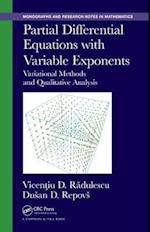 Partial Differential Equations with Variable Exponents af Dusan Repovs, Vicentiu D. Radulescu