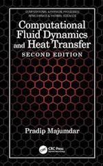 Computational Fluid Dynamics and Heat Transfer (Series in Computational and Physical Processes in Mechanics and Thermal Sciences)