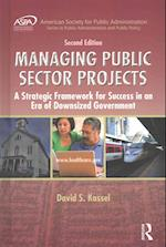 Managing Public Sector Projects (Aspa Series in Public Administration and Public Policy)