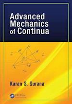 Advanced Mechanics of Continua af Karan S. Surana