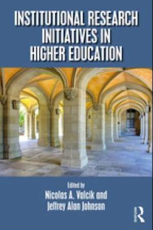 Institutional Research Initiatives in Higher Education