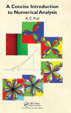 A Concise Introduction to Numerical Analysis