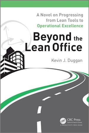 Beyond the Lean Office af Kevin J. Duggan