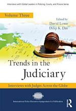 Trends in the Judiciary (Interviews With Global Leaders in Policing Courts and Prisons)