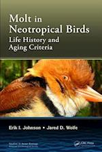 Molting in Neotropical Birds (Studies in Avian Biology)