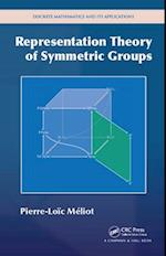 Representation Theory of Symmetric Groups (Discrete Mathematics and Its Applications)