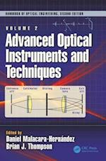 Advanced Optical Instruments and Techniques (Optical Science And Engineering)
