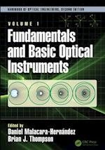 Fundamentals and Basic Optical Instruments (Optical Science And Engineering)