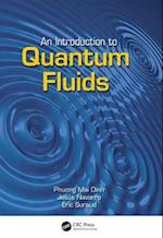 An Introduction to Quantum Fluids