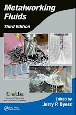 Metalworking Fluids, Third Edition (Manufacturing Engineering and Materials Processing)