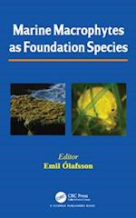 Marine Macrophytes as Foundation Species