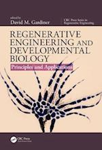 Regenerative Engineering and Developmental Biology (CRC Press Series in Regenerative Engineering)