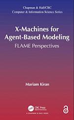 X-Machines for Agent-Based Modeling (Chapman & Hall/CRC Computer & Information Science Series)
