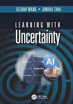 Learning with Uncertainty af Xizhao Wang