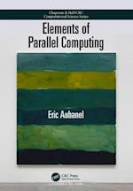 Elements of Parallel Computing (Chapman & Hall/Crc Computational Science)