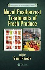 Novel Postharvest Treatments of Fresh Produce (Innovations in Postharvest Technology Series)