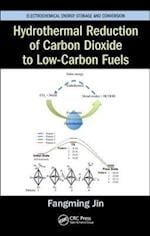 Hydrothermal Reduction of Carbon Dioxide to Low-Carbon Fuels (Electrochemical Energy Storage and Conversion)