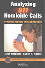 Analyzing 911 Homicide Calls (Practical Aspects of Criminal & Forensic Investigations)