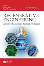 Regenerative Engineering (CRC Press Series in Regenerative Engineering)