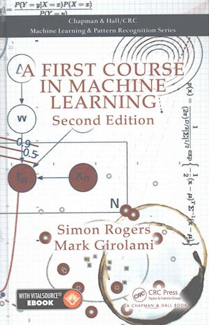 Bog, hardback A First Course in Machine Learning + Ebook af Simon Rogers