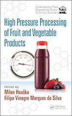 High Pressure Processing of Fruit and Vegetable Products (Contemporary Food Engineering)