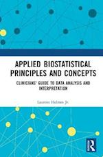 Applied Biostatistical Principles and Concepts