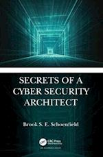 Insider's Guide to Cyber Security Architecture