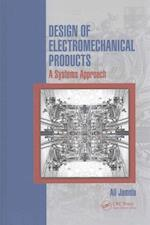 Design of Electromechanical Products af Ali Jamnia