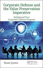 Corporate Defense and the Value Preservation Imperative (Internal Audit and It Audit, nr. 8)