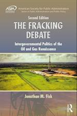 The Fracking Debate (Aspa Series in Public Administration and Public Policy)