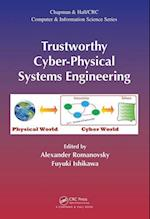 Trustworthy Cyber-Physical Systems Engineering (Chapman & Hall/CRC Computer & Information Science Series, nr. 36)