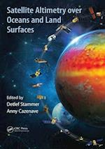 Satellite Altimetry Over Oceans and Land Surfaces (Earth Observation of Global Changes)